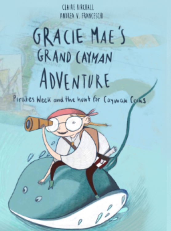 Gracie mae's grand cayman adventure
