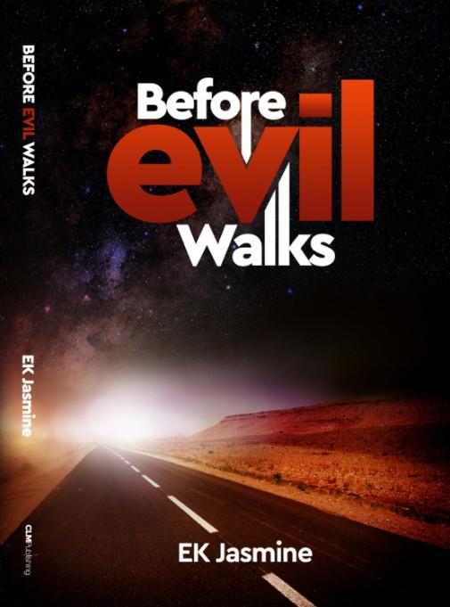 Before Evil Walk