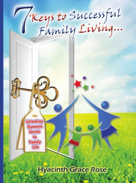 Seven Keys to Successful Family Living