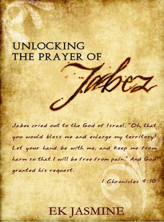 Unlocking The Prayer Of Jabez